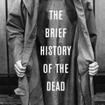 Baby Got Backlist: The Brief History of the Dead by Kevin Brockmeier
