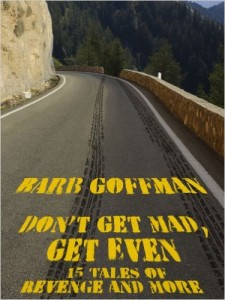 cover of don't get mad get even by barb goffman