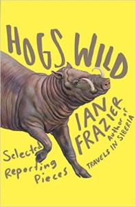 cover of hogs wild by ian fraser