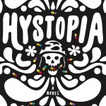 Check Out This Book Cover: Hystopia