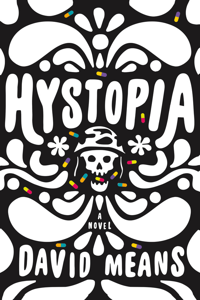 cover of hystopia by david means