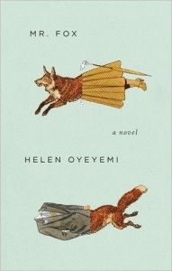 cover of mr. fox by helen oyeyemi